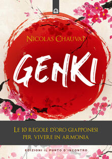 Osteriacasadimare.it Genki. Le 10 regole d'oro giapponesi per vivere in armonia Image