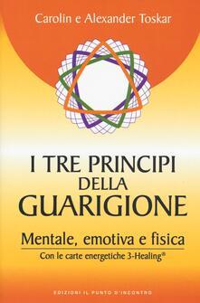 Daddyswing.es I tre principi della guarigione. Mentale, emotiva e fisica. Con le carte energetiche 3-Healing Image