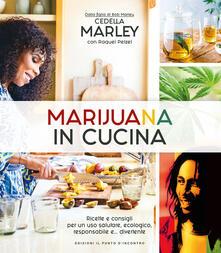 Listadelpopolo.it Marijuana in cucina. Ricette e consigli per un uso salutare, ecologico, responsabile e... divertente Image