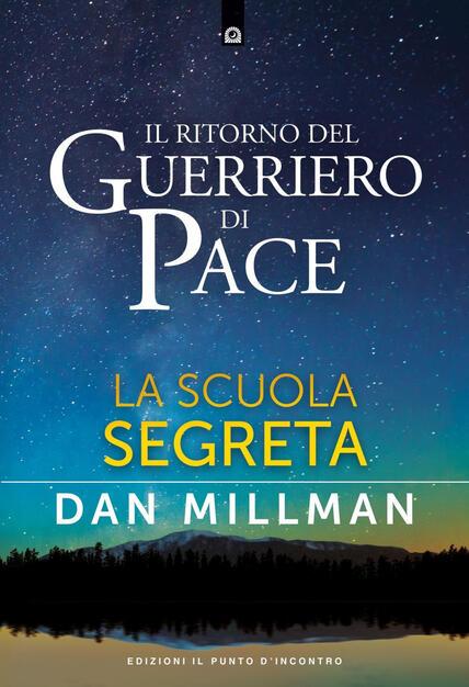Il Ritorno Del Guerriero Di Pace La Scuola Segreta Millman Dan Ebook Epub Con Light Drm Ibs