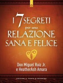 Grandtoureventi.it I 7 segreti per una relazione sana e felice Image
