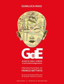 Grandtoureventi.it Gioco dell'eroe. La porta dell'immaginazione. Ediz. ampliata. Con File audio per il download Image