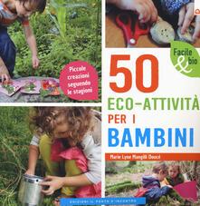 Listadelpopolo.it 50 eco-attività per i bambini. Piccole creazioni seguendo le stagioni Image