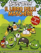 Angry birds. Il libro delle maschere. Contiene 8 maschere