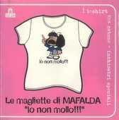 Idee regalo T-Shirt Mafalda a maniche corte, taglia S. Bianco. Io non mollo!!! Magazzini Salani