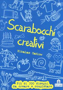 Filmarelalterita.it Scarabocchi creativi. Ediz. illustrata Image