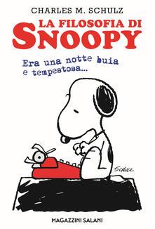 La filosofia di Snoopy. Era una notte buia e tempestosa.pdf