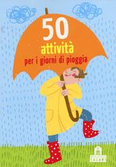 50 attivita per i giorni di pioggia. Carte