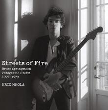 Winniearcher.com Streets of fire. Bruce Springsteen. Fotografie e testi 1977-1979. Ediz. illustrata Image