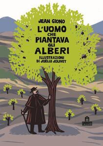 L' uomo che piantava gli alberi. Libro pop-up