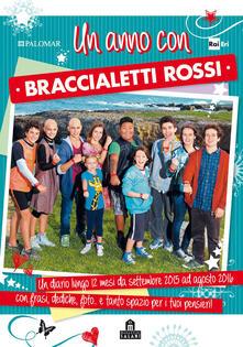 Mercatinidinataletorino.it Un anno con braccialetti rossi. Diario Image