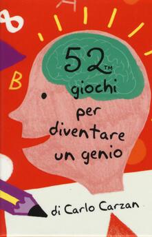 Letterarioprimopiano.it 52 giochi per diventare un genio. Carte Image