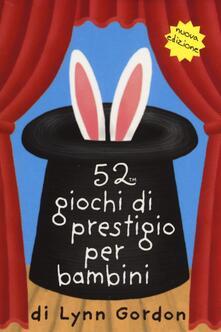 Promoartpalermo.it 52 giochi di prestigio per bambini. Carte Image