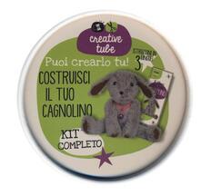 Costruisci il tuo cagnolino. Creative tube. Ediz. illustrata. Con gadget.pdf