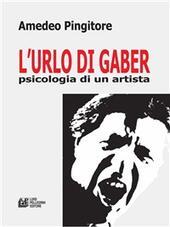 L'urlo di Gaber. Psicologia di un artista