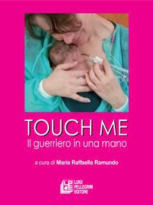 Winniearcher.com Touch me. Il guerriero in una mano Image