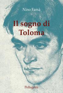 Il sogno di Toloma