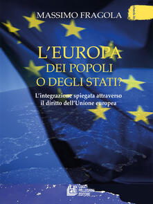Daddyswing.es L' Europa dei popoli o degli Stati? L'integrazione spiegata attraverso il diritto dell'Unione europea Image