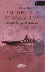 Il mistero della corazzata russa. Fuoco, fango e sangue