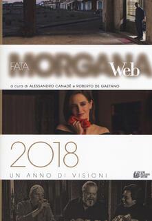 Fata Morgana Web 2018. Un anno di visioni.pdf