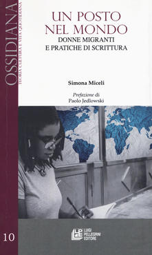 Listadelpopolo.it Un posto nel mondo. Donne e migranti e pratiche di scrittura Image