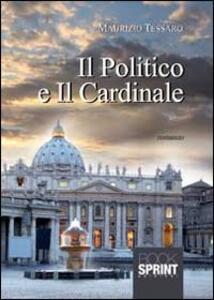 Il politico e il cardinale