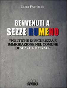 Benvenuti a Sezze Rumeno. Politiche di sicurezza e immigrazione nel comune di Sezze Romano
