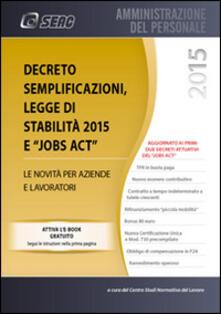 Parcoarenas.it Decreto semplificazioni, legge di stabilità 2015 e jobs act. Le novità per aziende e lavoratori Image