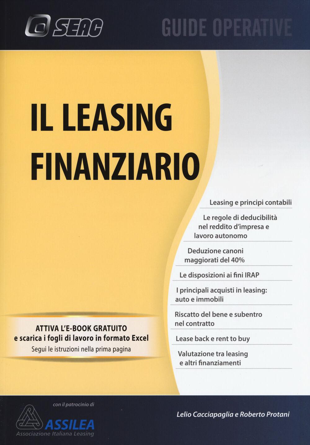 Il leasing finanziario. Con aggiornamento online