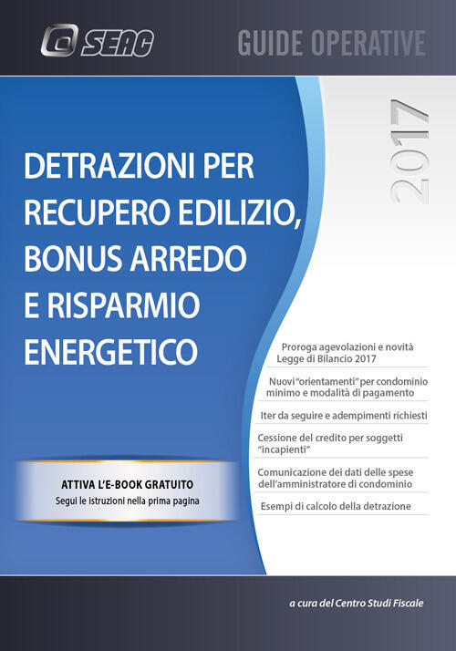 Detrazioni per recupero edilizio bonus arredo e risparmio for Bonus arredo 2017