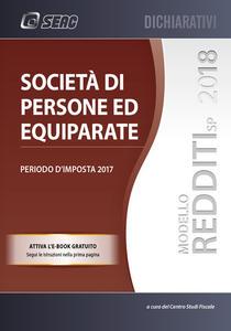 Modello redditi 2018. Società di persone ed equiparate. Periodo d'imposta 2017. Con ebook