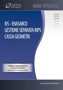 IVS, ENASARCO. Gestione separata INPS. Cassa geometri. Con e-book