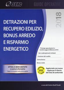 Ristorantezintonio.it Detrazioni per recupero edilizio. Bonus arredo e risparmio energetico. Con e-book Image