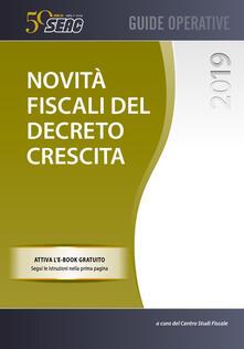 Novità fiscali del decreto crescita.pdf