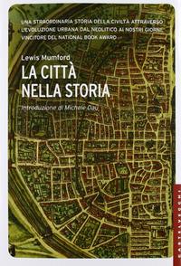 La La città nella storia. Ediz. illustrata - Mumford Lewis - wuz.it