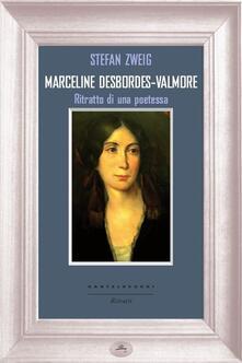 Marceline Desbordes-Valmore. Ritratto di una poetessa - Stefan Zweig - copertina