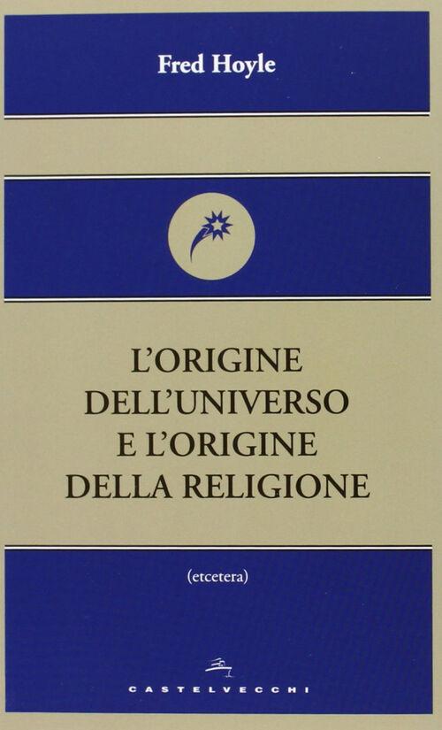 L' origine dell'universo e l'origine della religione