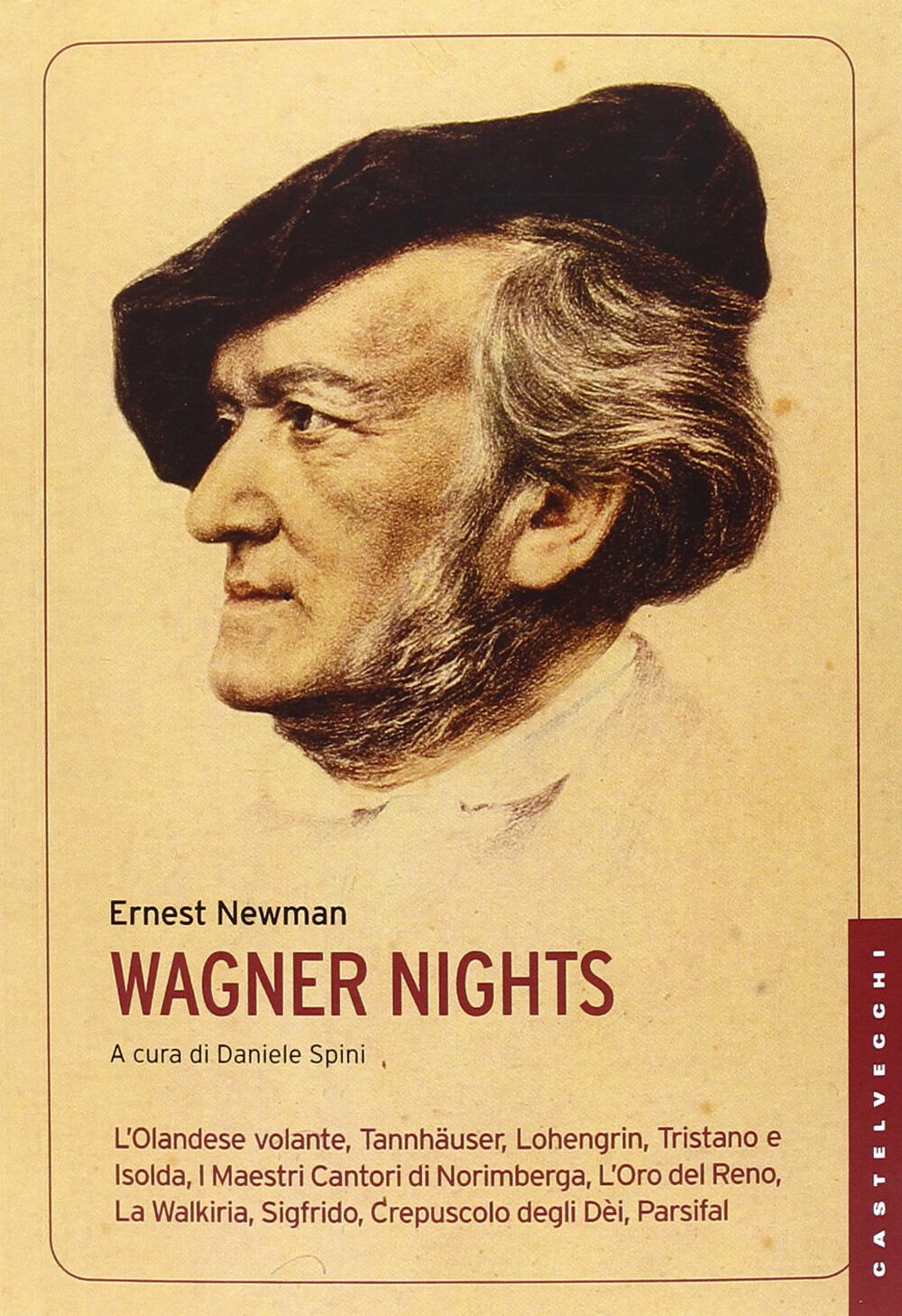 Wagner nights. Ediz. integrale