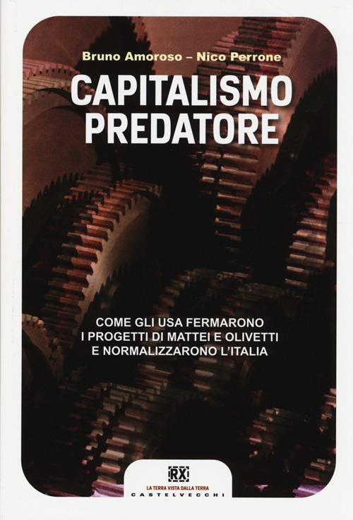 Capitalismo predatore. Come...