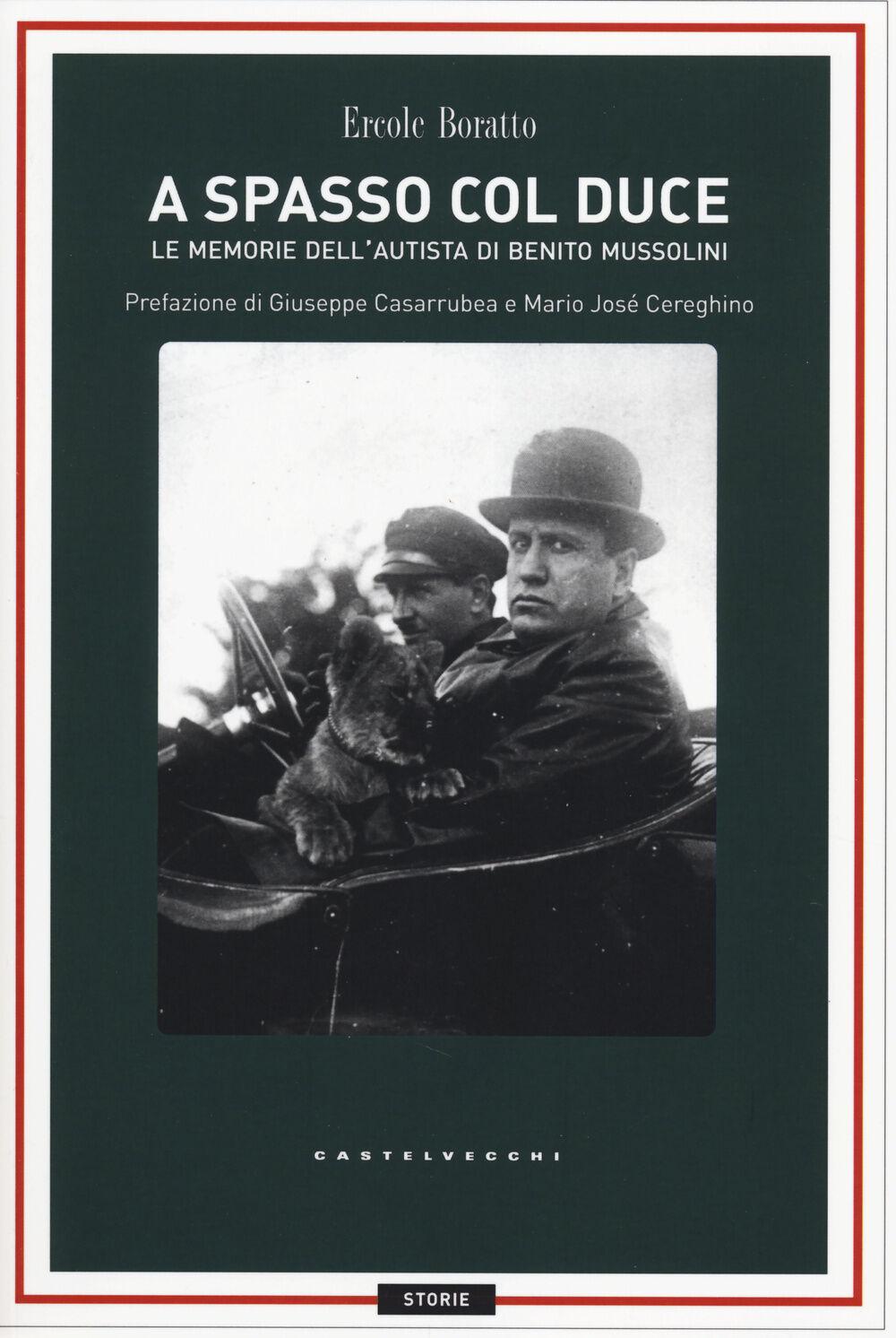 A spasso con il Duce. Le memorie dell'autista di Benito Mussolini