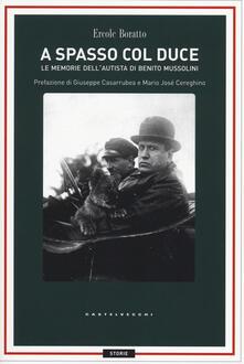 Winniearcher.com A spasso con il Duce. Le memorie dell'autista di Benito Mussolini Image