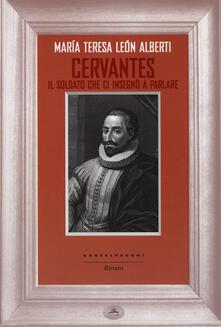 Cervantes. Il soldato che ci insegnò a parlare.pdf