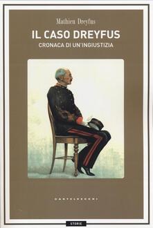 Voluntariadobaleares2014.es Il caso Dreyfus. Cronaca di un'ingiustizia Image