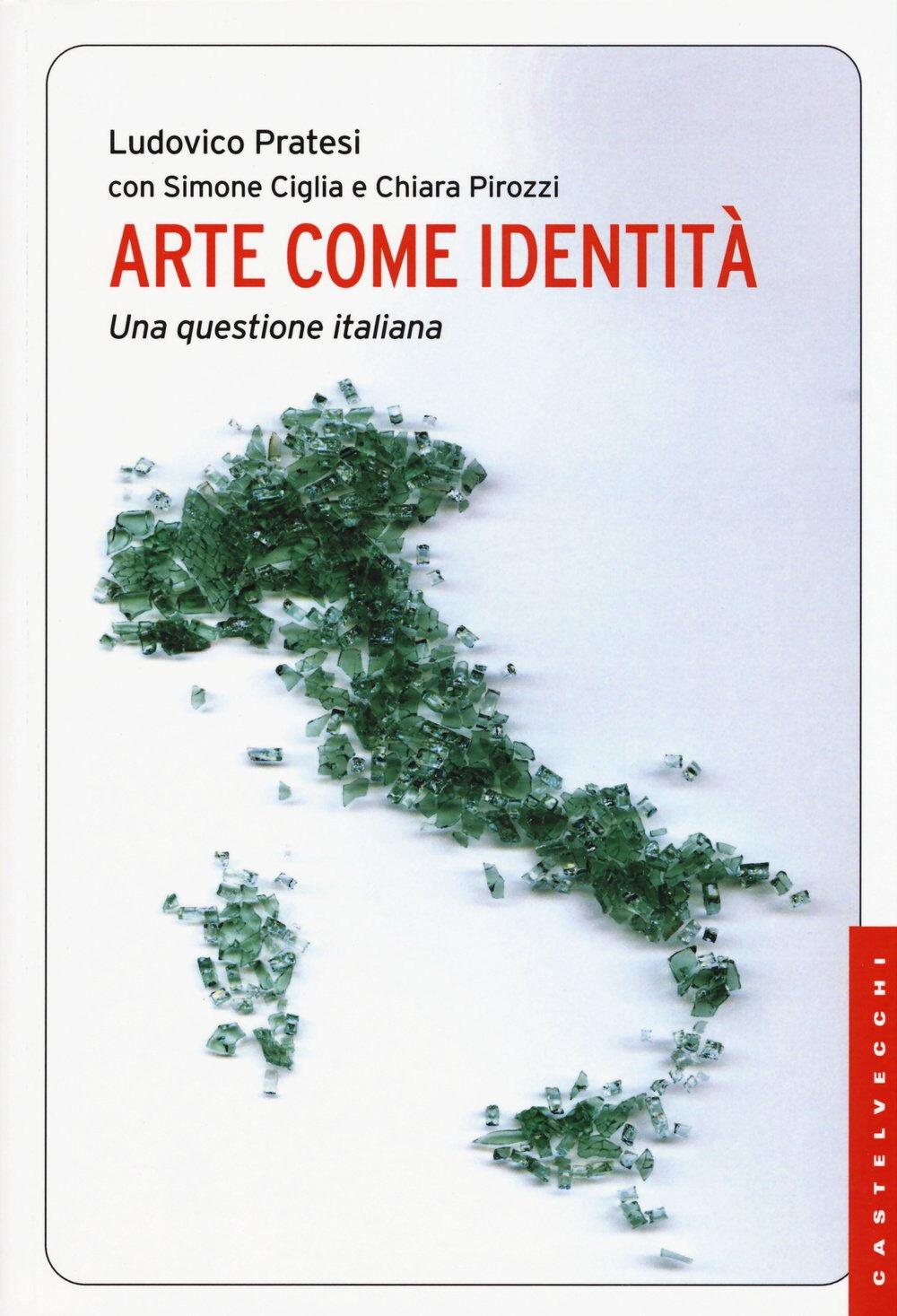 Arte come identità. Una questione italiana