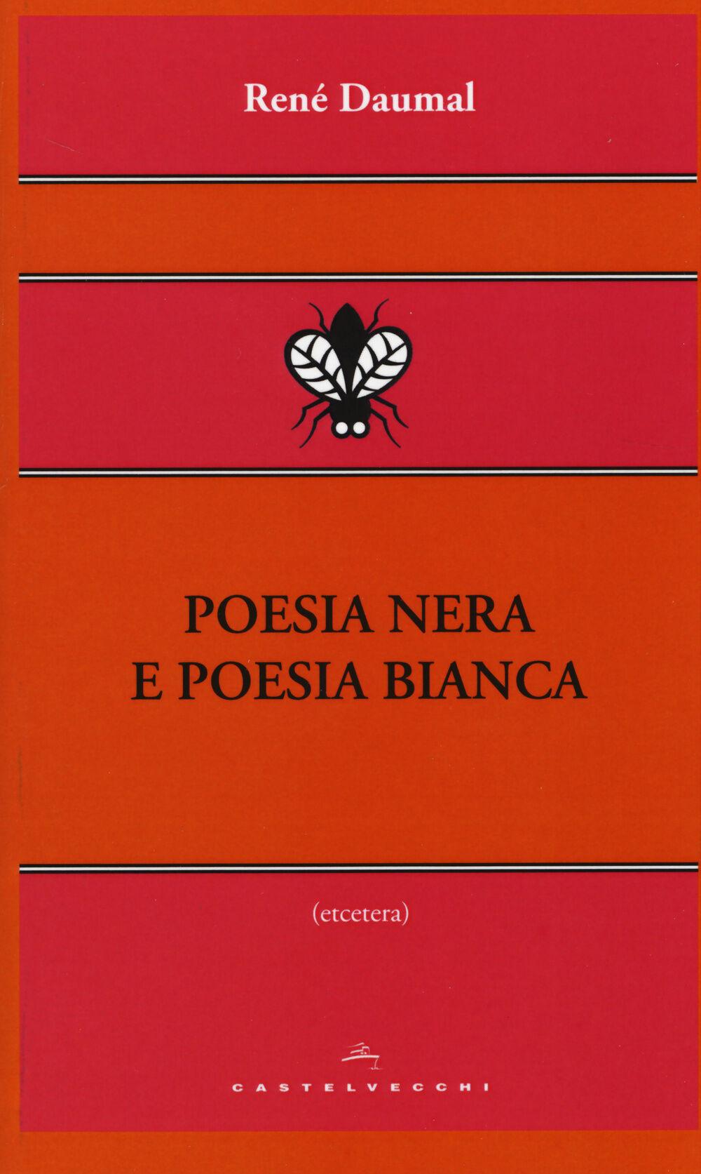 Poesia nera e poesia bianca