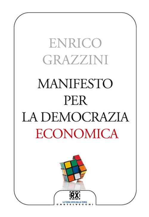 Manifesto per la democrazia economica