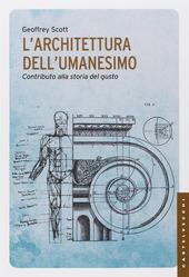 L' Architettura dell'umanesimo. Contributo alla storia del gusto
