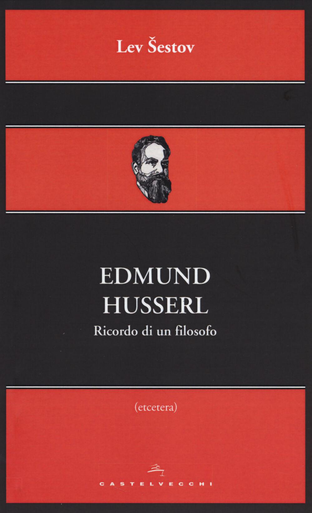 Edmund Husserl. Ricordo di un filosofo