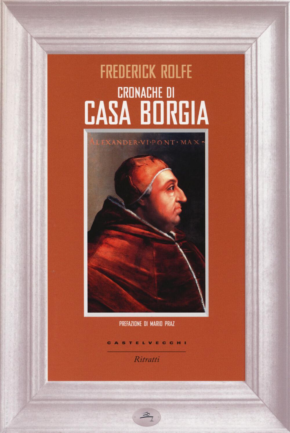 Cronache di casa Borgia