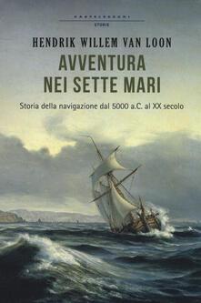 Antondemarirreguera.es Avventura nei sette mari. Storia della navigazione dal 5000 a. C. al XX secolo Image
